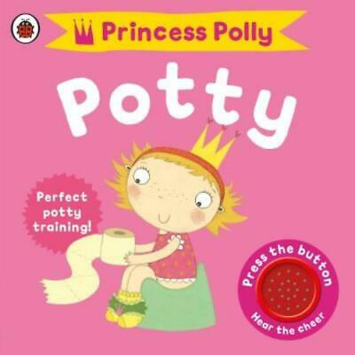 Princess Polly's potty: potty training for girls by Andrea Pinnington (Board