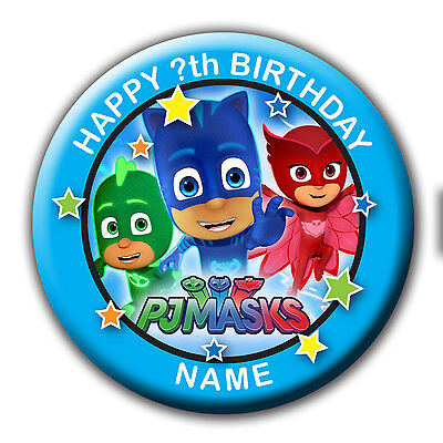 PERSONALISED PJMASKS BIRTHDAY BADGES/FRIDGE MAGNET/MIRRORS - 58MM or 77MM