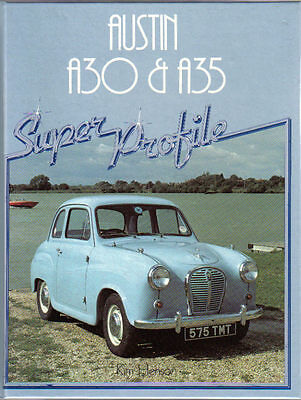 Austin A30 & A35 Super Profile by Henson 1985 History Specs. Road Tests & Buying