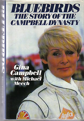 Bluebirds Story of the Campbell Dynasty by Gina Campell & M Meech 1988 signed