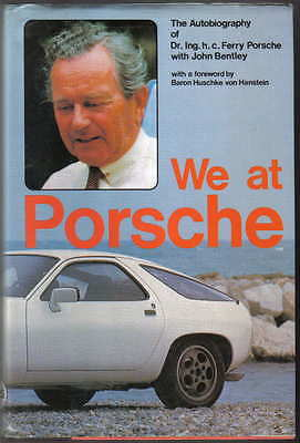 We at Porsche Autobiography of Dr. Ing. h. c. Ferry Porsche with John Bentley