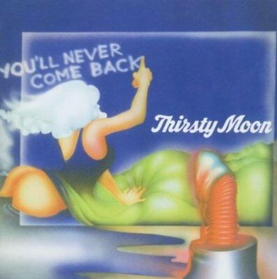 THIRSTY MOON - You'll Never Come Back - LP 1973 Longhair