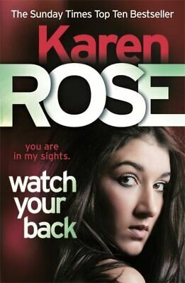 Watch your back by Karen Rose (Paperback)