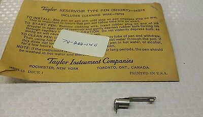 54S15 RESERVOIR TYPE PEN SHORT) Taylor Instruments Companies NEW