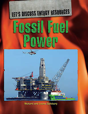 Fossil Fuel Power (Let's Discuss Energy Resources)-ExLibrary