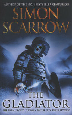 The gladiator by Simon Scarrow (Hardback)