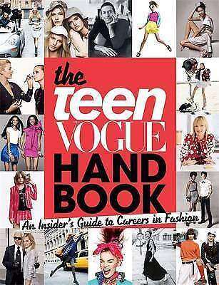 The Teen Vogue Handbook: An Insider's Guide to Careers in Fashion-ExLibrary
