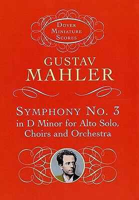 Gustav Mahler: Symphony No.3 In D Minor (Miniature Score). Choral Sheet Music