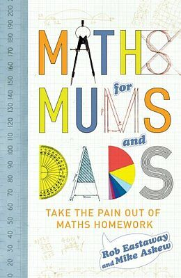 Maths for Mums and Dads By Rob Eastaway, Mike Askew
