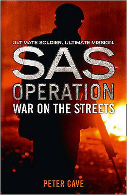War on the Streets (SAS Operation), New, Cave, Peter Book