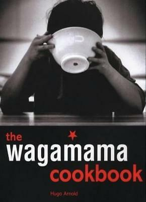 The Wagamama Cookbook (Cookery) By Hugo Arnold
