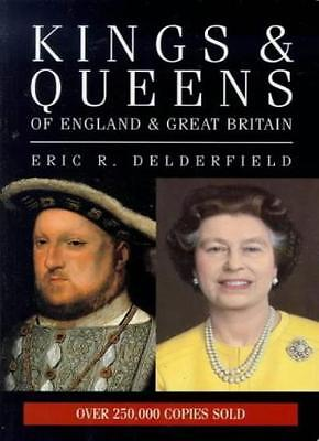 Kings and Queens of England and Great Britain By Eric R. Delderfield