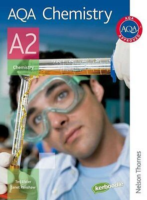 AQA Chemistry A2: Student's Book (Aqa for A2) By Ted Lister, Janet Renshaw