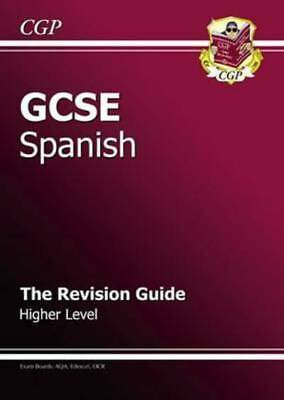 GCSE Spanish. Higher level The revision guide by Simon Cook (Hardback)