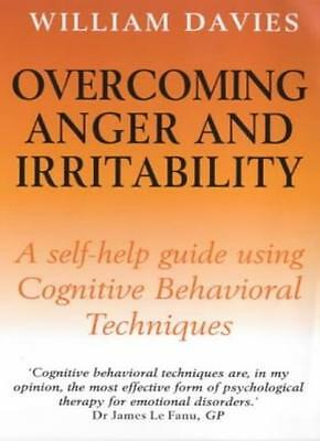 Overcoming Anger and Irritability By William Davies. 9781854875952
