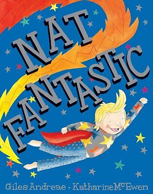 Nat Fantastic (Picture Books) By Giles Andreae, Katharine Mcewen