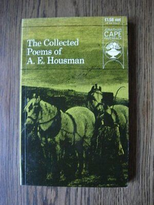 The Collected Poems of A. E. Housman By A. E. Housman. 9780224611855