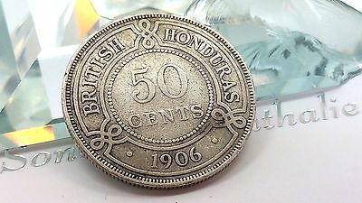 British Honduras 50 Cents, 1906 15K Minted ! Collectors Special Silver Rare Coin