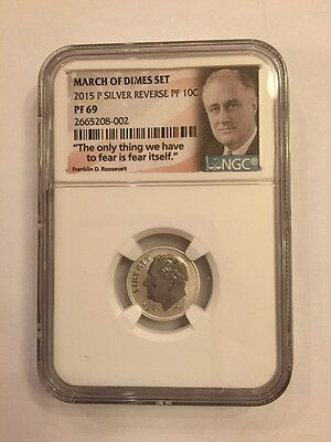 Rare 2015 Silver Reverse Proof P Mint  Roosevelt Dime NGC PR 69 March of Dimes