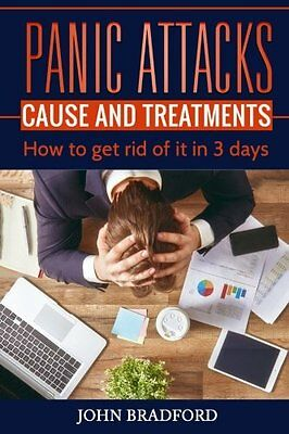 Panic Attacks: Cause and Treatment: How to Get Rid of It in 3 Days!!! Copertina