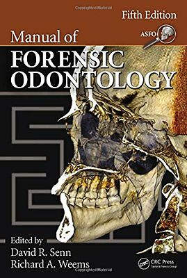 Manual of Forensic Odontology, Fifth Edition Copertina rigida