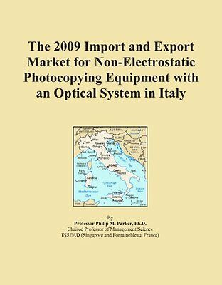 The 2009 Import and Export Market for Non-Electrostatic Photocopying Equipment w