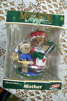 Mistletoe Magic Collection Collectable Christmas Ornament MOTHER 2003 New