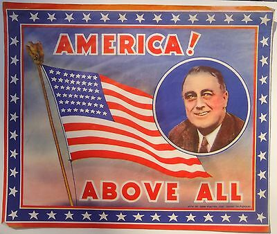 AMERICA! Above All FDR Roosevelt WWII Window Poster w/ American Flag