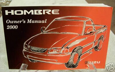 **NEW** 2000 Isuzu Hombre Owners Manual 00