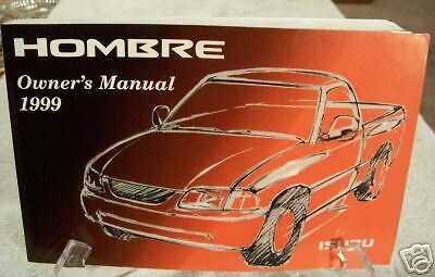 **NEW** 1999 Isuzu Hombre Owners Manual 98