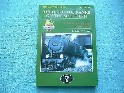 Through The Ranks On The Southern, Railway Footplate Career BR, Oakwood Press