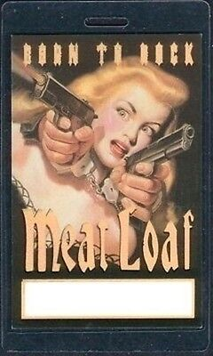 MEAT LOAF Laminated Backstage Pass born to rock