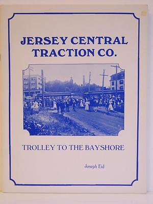 Jersey Central Traction Co. - Trolley To The Bayshore by Joseph Eid