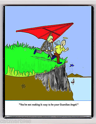 METAL MAGNET Hang Glider Not Easy Being Your Guardian Angel Humor MAGNET X