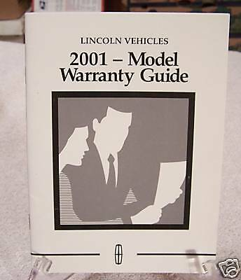 **LOOK** 2001 Lincoln Vehicles Warranty Guide 01
