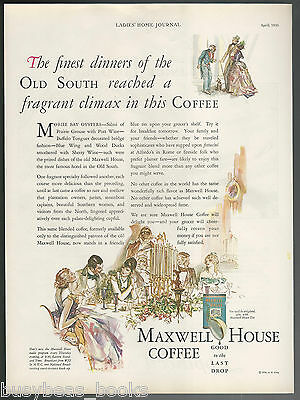 1930 MAXWELL HOUSE Coffee advertisement, the Old South, large size advert