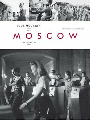 My Moscow: Photographs Copertina rigida