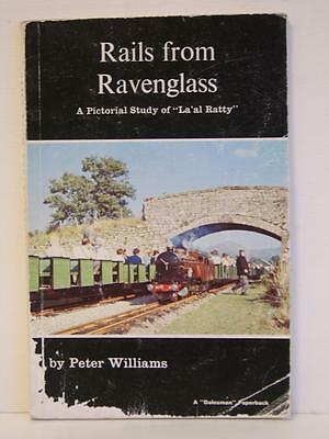 """Rails From Ravenglass - A Pictorial Study of """"La'al Ratty"""" by Peter Williams"""