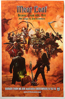MEAT LOAF Poster Promo BRAVER THAN WE ARE Album Promotional 11x17 Rare Original