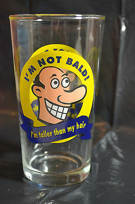 Funny Novelty Pint Drinking Glass / Im Not Bald, I'm Taller Than My Hair!!