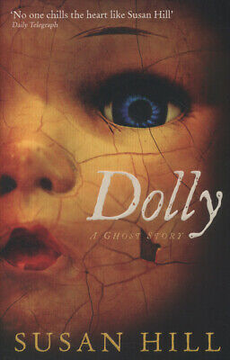 Dolly: a ghost story by Susan Hill (Paperback)