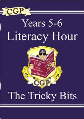 KS2 study books: Years 5-6 literacy hour: the tricky bits by Richard
