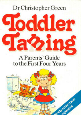 Toddler taming. by Christopher Green (Paperback)