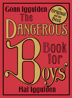 The dangerous book for boys by Conn Iggulden (Hardback)
