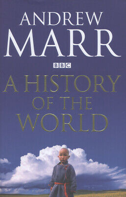 A history of the world by Andrew Marr (Hardback)