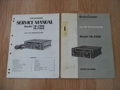 Original Kenwood TR-7800/TR-7850 Service Manual and TR-7800 Instruction Manual