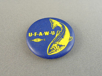 "United Fishermen and Allied Workers' Union Vintage 1"" Button"
