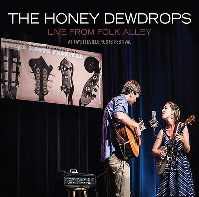 The Honey Dewdrops - Live from Folk Alley at Fayetteville Roots Festiva [New CD]