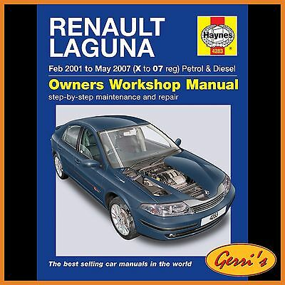 4283 Haynes Renault Laguna Petrol & Diesel (Feb 2001 - May 2007) Workshop Manual