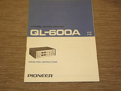 Pioneer Original QL-600A 4 Channel Decoder Owners Operating Manual